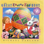 THE GREAT EASTER EGG HUNT by Michael Garland