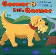 GOMER AND LITTLE GOMER by R. A. Herman