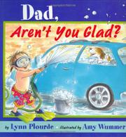 DAD, AREN'T YOU GLAD? by Lynn Plourde