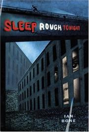 SLEEP ROUGH TONIGHT by Ian Bone