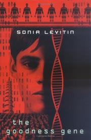 THE GOODNESS GENE by Sonia Levitin