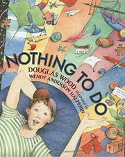 NOTHING TO DO by Douglas Wood