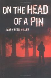ON THE HEAD OF A PIN by Mary Beth Miller