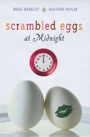 SCRAMBLED EGGS AT MIDNIGHT by Brad Barkley