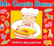 MR. COOKIE BAKER by Monica Wellington