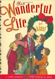 IT'S A WONDERFUL LIFE FOR KIDS! by Jimmy Hawkins