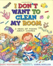 I DON'T WANT TO CLEAN MY ROOM by Hope Vestergaard