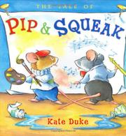 THE TALE OF PIP AND SQUEAK by Kate Duke