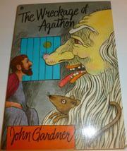 THE WRECKAGE OF AGATHON by John Gardner