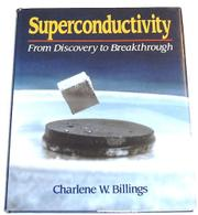 SUPERCONDUCTIVITY by Charlene W. Billings