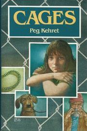 CAGES by Peg Kehret