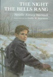THE NIGHT THE BELLS RANG by Natalie Kinsey-Warnock