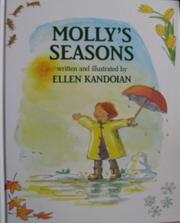 MOLLY'S SEASONS by Ellen Kandoian