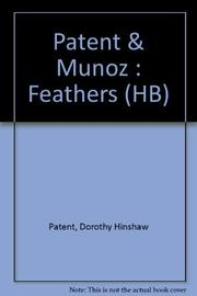 FEATHERS by Dorothy Hinshaw Patent