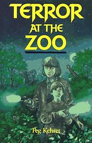 TERROR AT THE ZOO by Peg Kehret