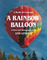 A RAINBOW BALLOON by Ann Lenssen