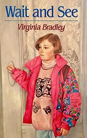 WAIT AND SEE by Virginia Bradley