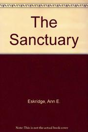 THE SANCTUARY by Ann E. Eskridge