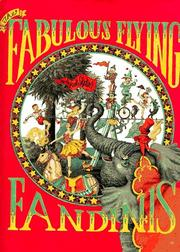 THE FABULOUS FLYING FANDINIS by Ingrid Slyder
