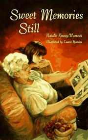 SWEET MEMORIES STILL by Natalie Kinsey-Warnock