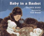 BABY IN A BASKET by Gloria Rand