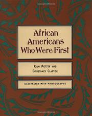 AFRICAN AMERICANS WHO WERE FIRST by Joan Potter