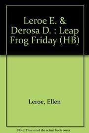 LEAP FROG FRIDAY by Ellen Leroe