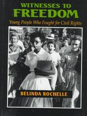 WITNESSES TO FREEDOM by Belinda Rochelle
