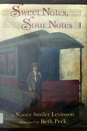 SWEET NOTES, SOUR NOTES by Nancy Smiler Levinson
