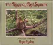 THE RAGGEDY RED SQUIRREL by Hope Ryden