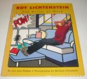 ROY LICHTENSTEIN by Lou Ann Walker