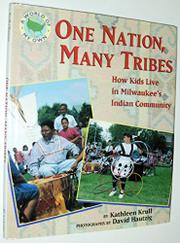 ONE NATION, MANY TRIBES by Kathleen Krull