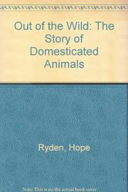 OUT OF THE WILD by Hope Ryden