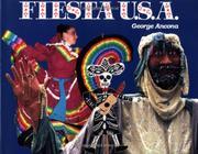 FIESTA U.S.A. by George Ancona