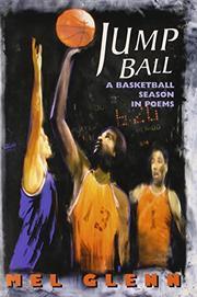 JUMP BALL by Mel Glenn