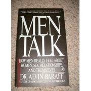 MEN TALK by Alvin S. Baraff