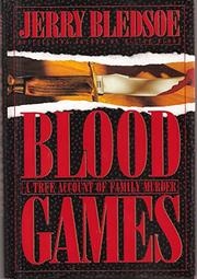 BLOOD GAMES by Jerry Bledsoe