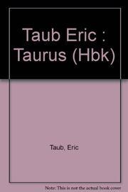 TAURUS by Eric Taub