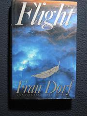 FLIGHT by Fran Dorf