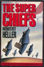 THE SUPER CHIEFS by Robert Heller
