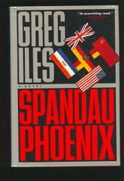 SPANDAU PHOENIX by Greg Iles