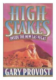 HIGH STAKES by Gary Provost