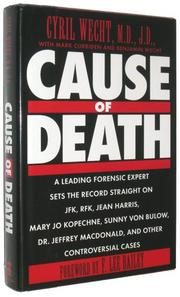 CAUSE OF DEATH by Cyril Wecht