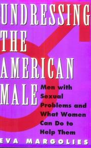 UNDRESSING THE AMERICAN MALE by Eva Margolies