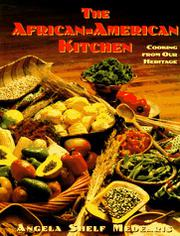 THE AFRICAN-AMERICAN KITCHEN by Angela Shelf Medearis