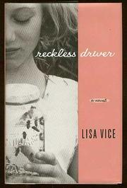 RECKLESS DRIVER by Lisa Vice