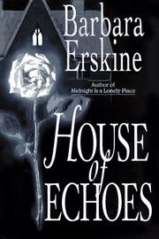 HOUSE OF ECHOES by Barbara Erskine