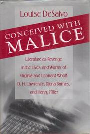 CONCEIVED WITH MALICE by Louise DeSalvo