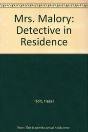 MRS. MALORY: DETECTIVE IN RESIDENCE by Hazel Holt