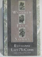 WOODEN FISH SONGS by Ruthanne Lum McCunn